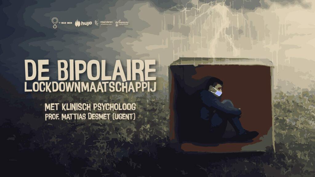 T Vrije Brein gaat live: De Bipolaire Lockdownmaatschappij