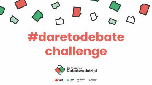 Vandaag lanceerde De Vlaamse Debatwedstrijd iets nieuws… De #daretodebate-Challenge!